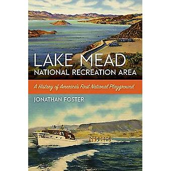 Lake Mead National Recreation Area by Jonathan Foster - 9781943859153