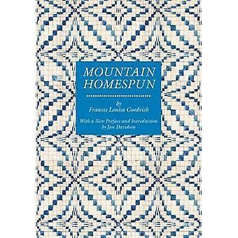 Mountain Homespun by Frances Louisa Goodrich - Jan Davidson - 9781572