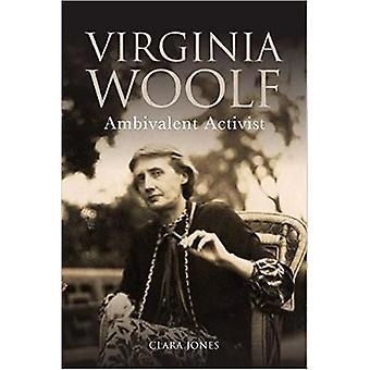 Virginia Woolf - ambivalente Aktivist von Clara Jones - 9781474423168 Bo