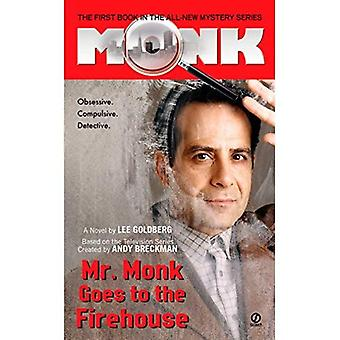 Mr Monk Goes to the Firehouse (Mr Monk 1)
