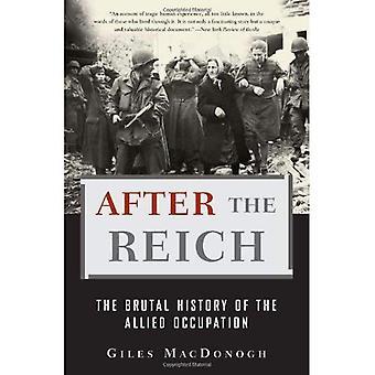 Na het rijk: de gewelddadige geschiedenis van de geallieerde bezetting