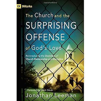 L'église et l'Offense surprenant de l'amour de Dieu: réintroduire les Doctrines des membres d'église et de la Discipline (marques IX)