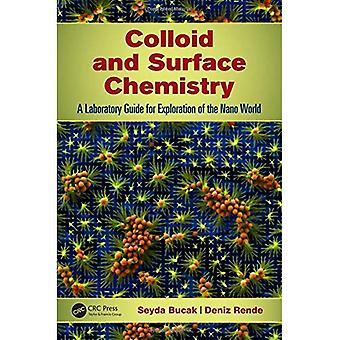Colloïde et chimie de Surface: un Guide de laboratoire pour l'Exploration du monde Nano