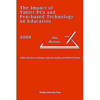 The Impact of Tablet PCs and Pen-based Technology (Addison-Wesley Series in New Horizons in ...