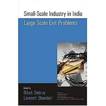 Small-scale Industry in India Large Scale Exit Problems