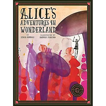Classics Reimagined Alice's Adventures in Wonderland (Classics Reimagined)