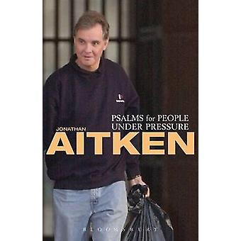 Psaltaren för personer Under press av J. Aitkin - 9780826472755 bok