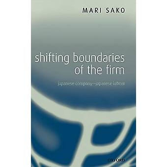 Shifting Boundaries of the Firm Japanese Company  Japanese Labour by Sako & Mari