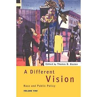 異なるビジョン集 2 レースと公共政策ボストン ・ トマス d. 第 2 巻