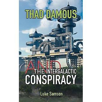 サド Damous とサムソン & ルークによる銀河系陰謀
