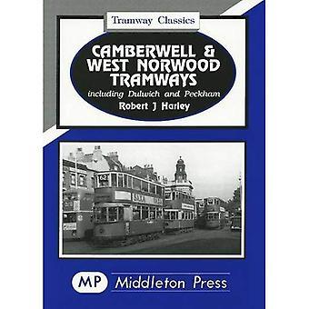 Camberwell and West Norwood� Tramways (Tramways Classics)