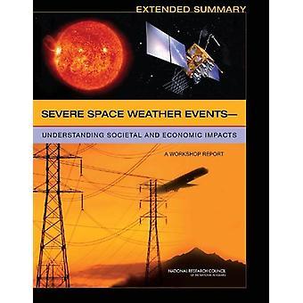 "Severe Space Weather Eventsa""Understanding Societal and Economic"