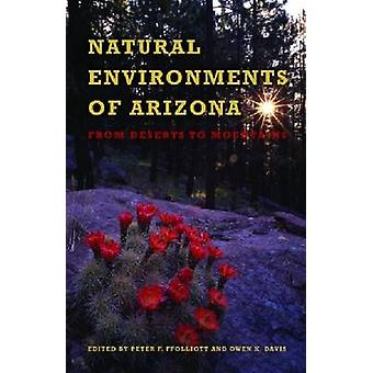 Natural Environments of Arizona - From Desert to Mountains by Peter F.