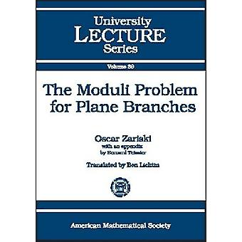 Moduli Problem for Plane Branches - 9780821829837 Book