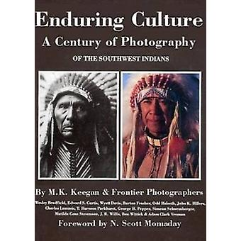 Enduring Culture - Century of Photography of the Southwest Indians by