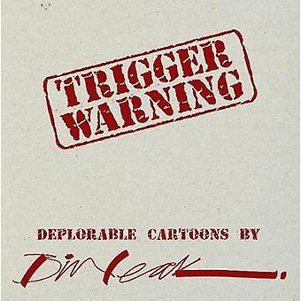 Trigger Warning by Bill Leak - 9781925265897 Book