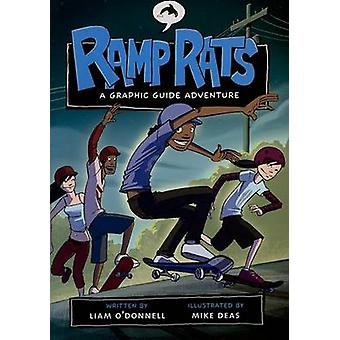Ramp Rats - A Graphic Guide Adventure by Liam O'Donnell - 978155143880