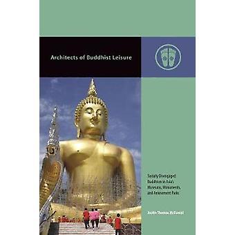 Architekten der buddhistischen Freizeit - sozial ausgekuppelten Buddhismus in Asien