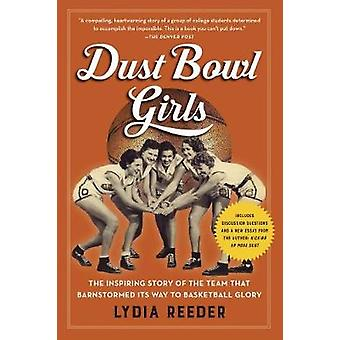 Dust Bowl Girls by Lydia Reeder - 9781616207403 Book