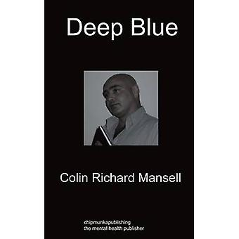 Deep Blue by Mansell & Colin Richard