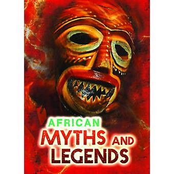 African Myths and Legends by Chambers & Catherine
