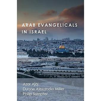 Arab Evangelicals in Israel by Ajaj & Azar