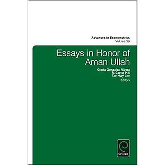 Essays in Honor of Aman Ullah by Gloria GonzalezRivera