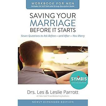 Lagring dit ægteskab, før det starter projektmappe for mænd opdateret af Les og Leslie Parrott