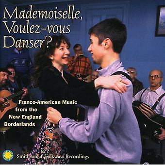 Mademoiselle Voulez-Vous Da - Mademoiselle Voulez-Vous Danse [CD] EUA importação