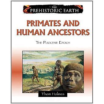 Primater och mänskliga förfäder: pliocen epok (förhistoriska jord)
