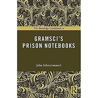 O Guia Routledge para Gramsci's Cadernos Prisionais (The Routledge Guides to the Great Books)