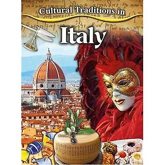 Cultural Traditions in Italy (Cultural Traditions in My World)