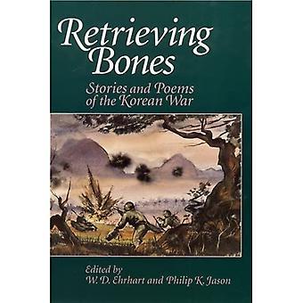 Retrieving Bones: Stories and Poems of the Korean War