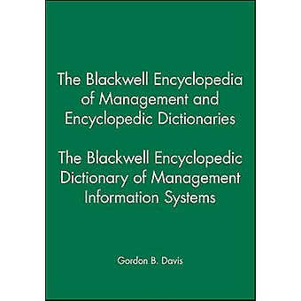 The Blackwell Encyclopedic Dictionary of Management Information Systems by Davis & Gordon Bitter