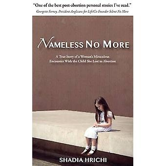 Nameless No More  Updated Edition by Hrichi & Shadia