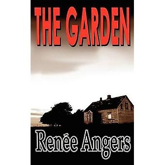 The Garden by Renee & Angers