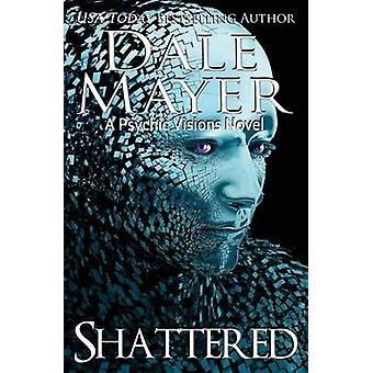 Shattered by Mayer & Dale
