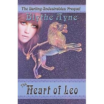 The Heart of Leo by Ayne & Blythe