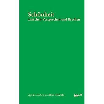Schonheit by Mirente & Mart