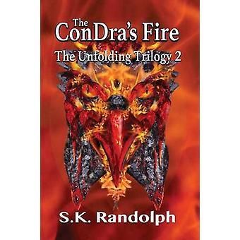 The Condras Fire by Randolph & S.K.