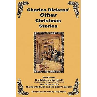 Charles Dickens Other Christmas Stories by Dickens & Charles