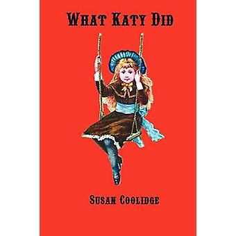 What Katy Did by Coolidge & Susan