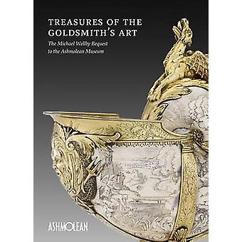 Treasures of the Goldmiths Art by Winterbottom & Matthew