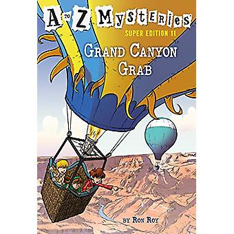 A to Z Mysteries Super Edition #11 - Grand Canyon Grab by Ron Roy - 97