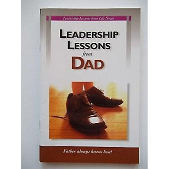 Leadership Lessons from Dad Book