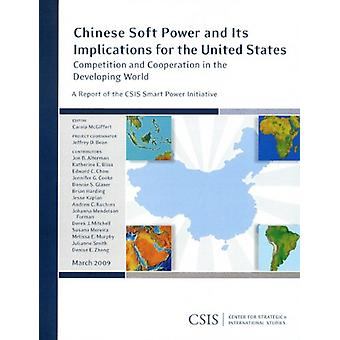 Chinese Soft Power and Its Implications for the United States - Compet