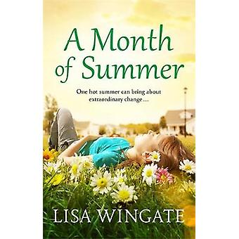 A Month of Summer by Lisa Wingate - 9781529402537 Book