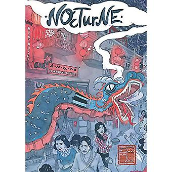 Nocturne - The Walled City Trilogy (Book Two) by Anne Opotowsky - 9781