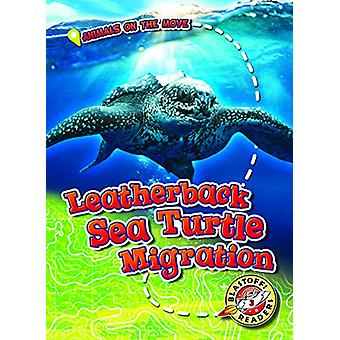 Leatherback Sea Turtle Migration by Kari Schuetz - 9781626178175 Book