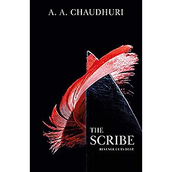 The Scribe by A A Chaudhuri - 9781839010019 Book